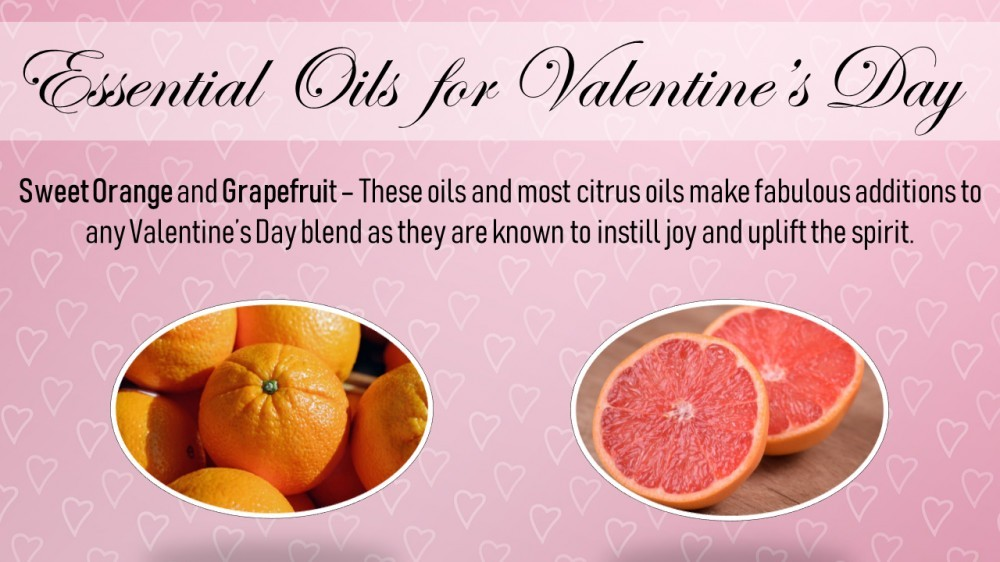 Essential Oils for Valentine's Day - Sweet Orange and Grapefruit