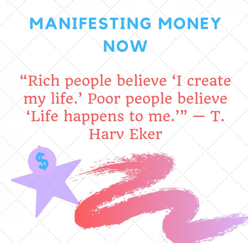 Manifesting Money Now