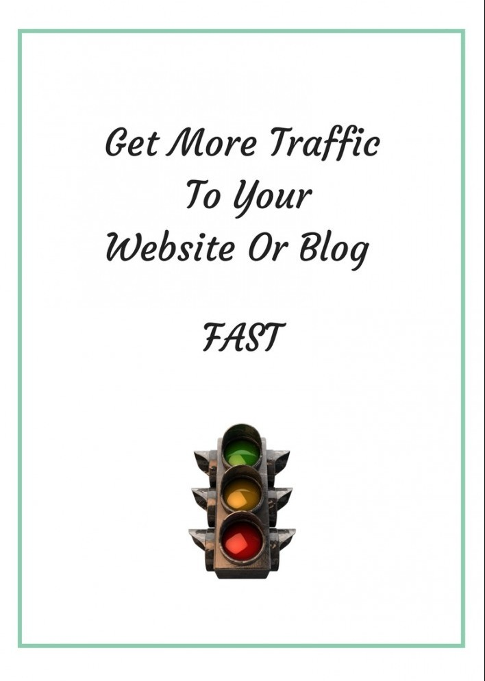 Traffic lights and the words get more traffic to your website or blog fast