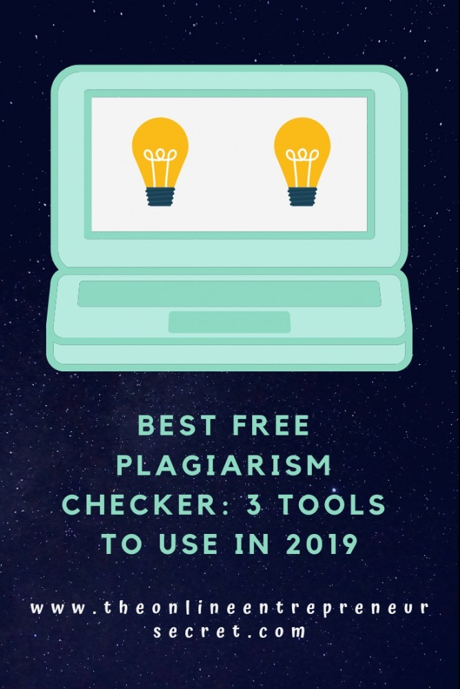 best free plagiarism checker - 3 tools to use in 2019
