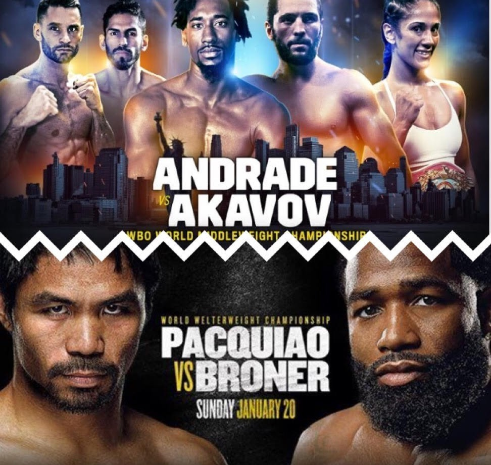 Andrade vs Akavov and Pacquiao vs Broner