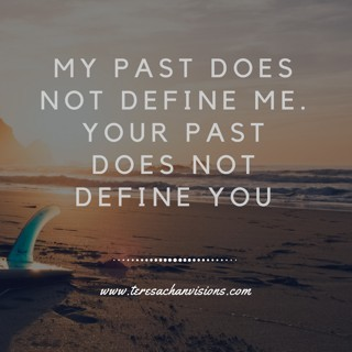 Past does not define me
