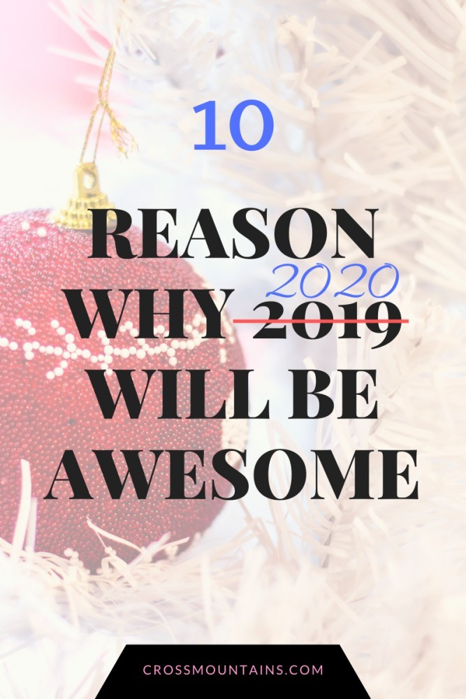 reasons why 2020 will be awesome