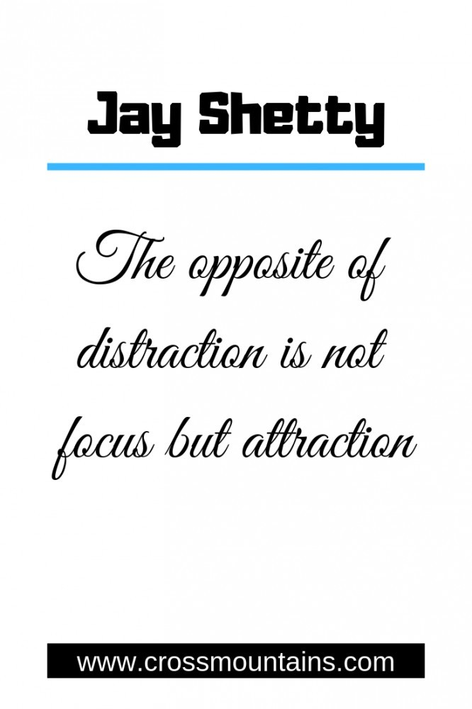 Jay shetty how to focus in life