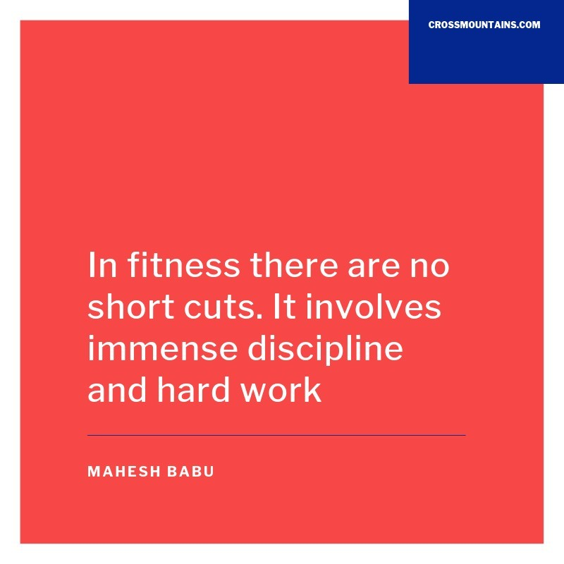 quotes for discipline by Mahesh Babu