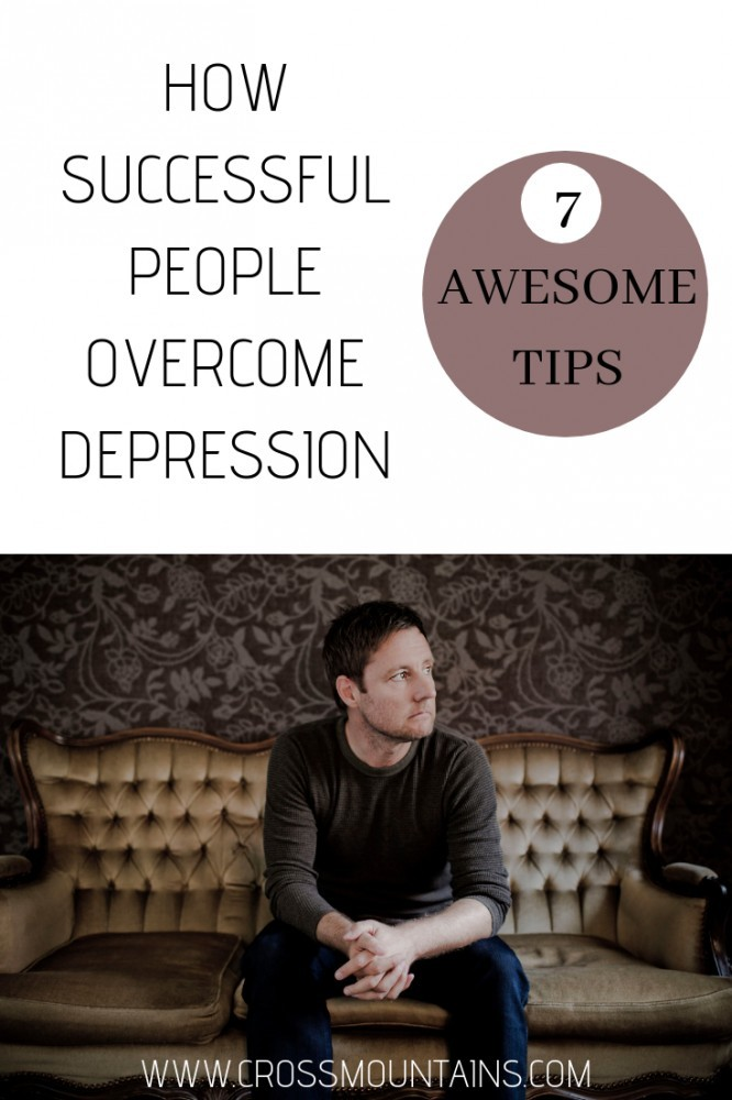 HOW successful people overcome depression