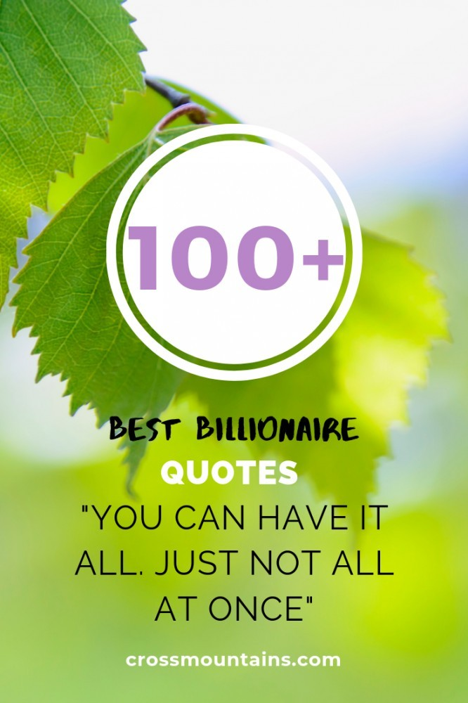 best billionaire quotes