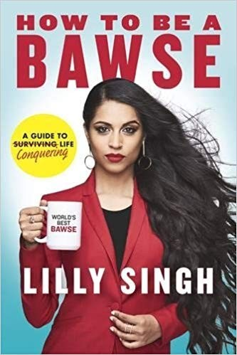 how to be bawse, lilly singh book