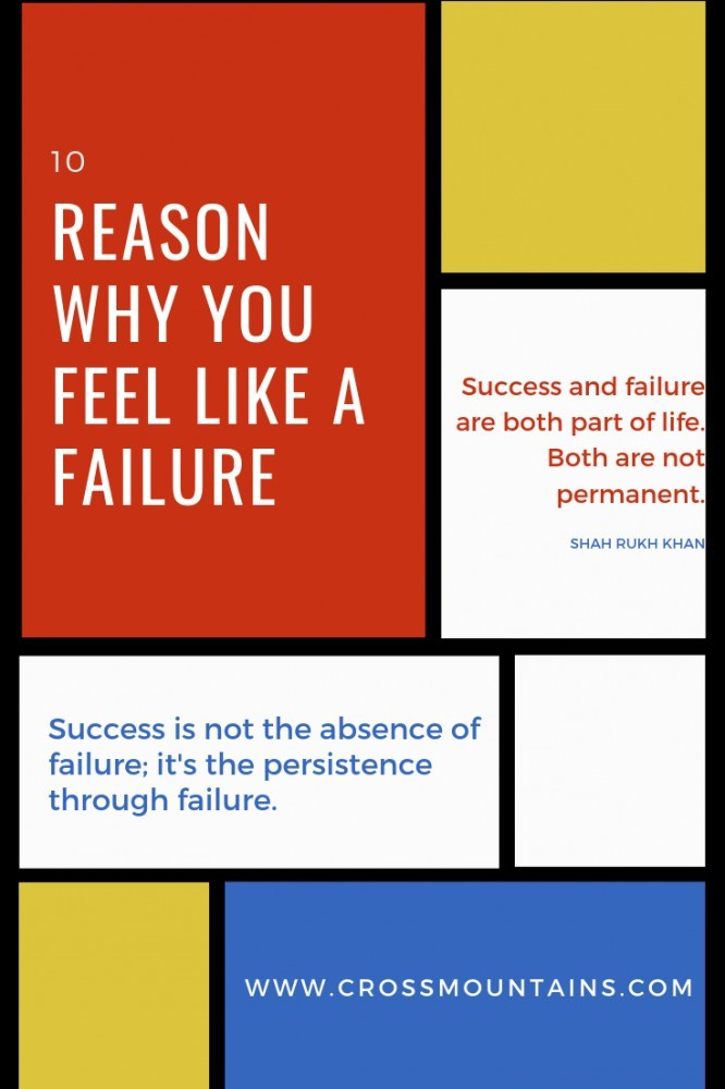 10 reasons why you feel like a failure