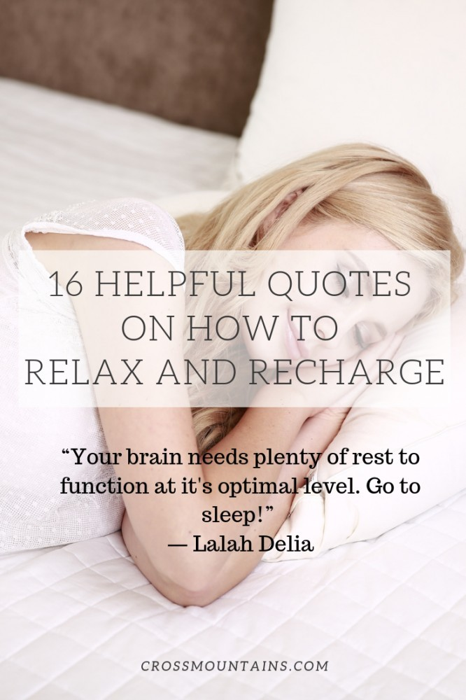 quotes on how to relax and recharge