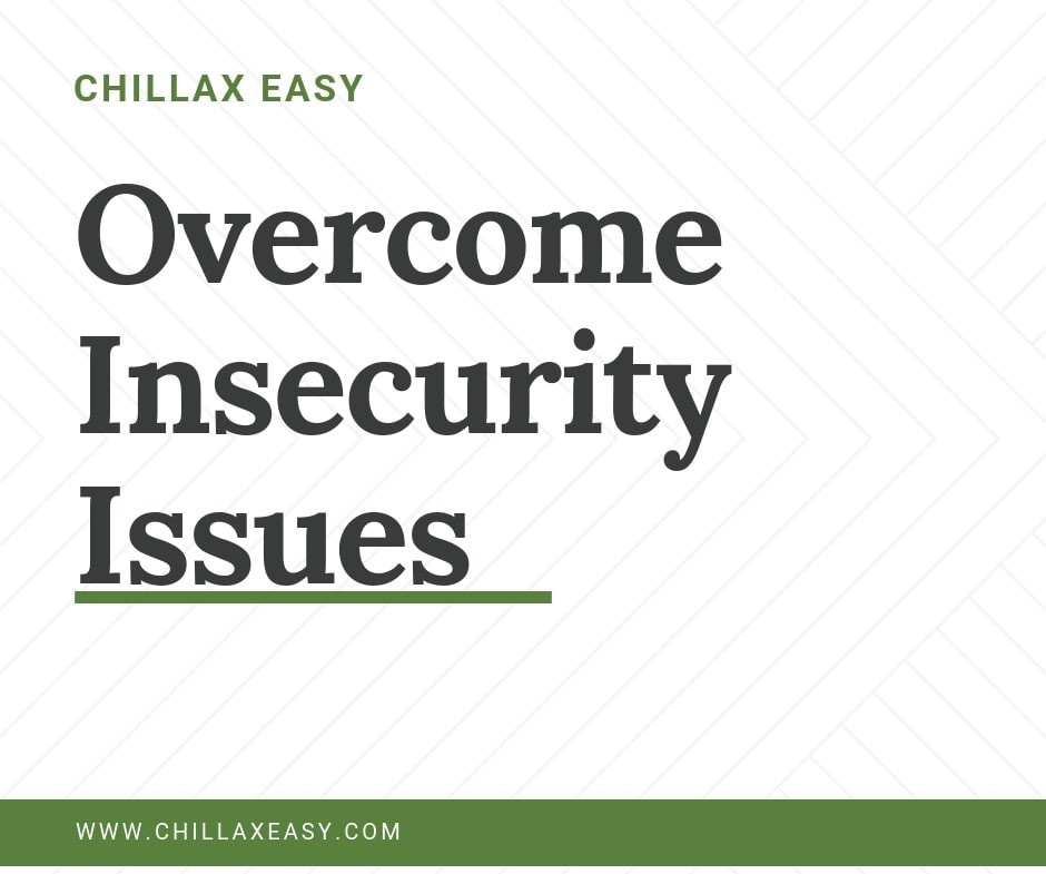 Overcome Insecurity Issues