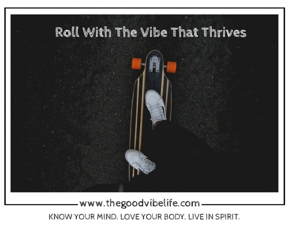roll with a thrive vibe