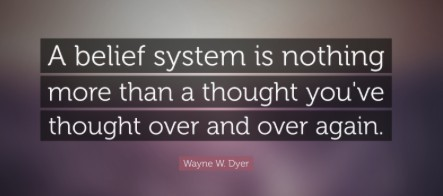 wayne dyer on beliefs