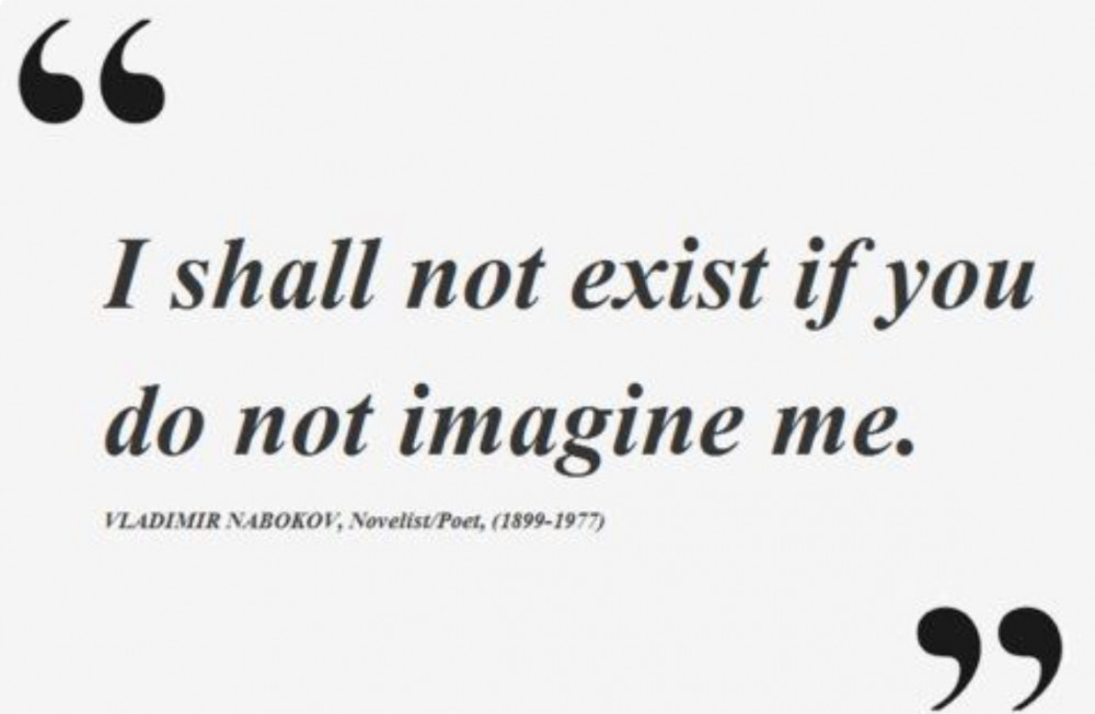 I shall not exist if you do not imagine me life forces of empowerment