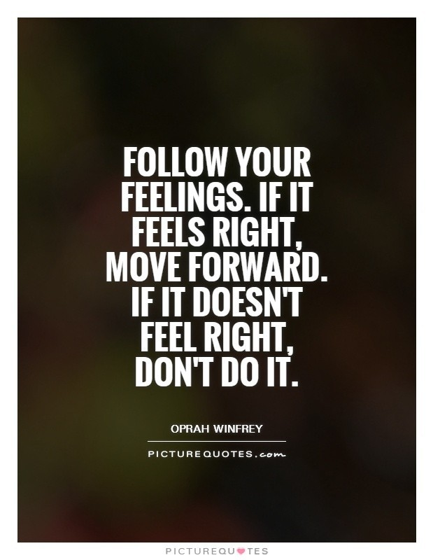 If It Feels Good Do It Quotes The Own Yourself