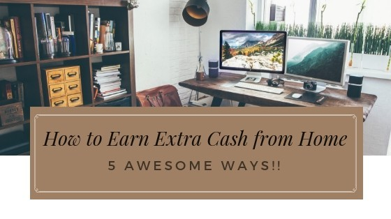 How to Earn Extra Cash from Home