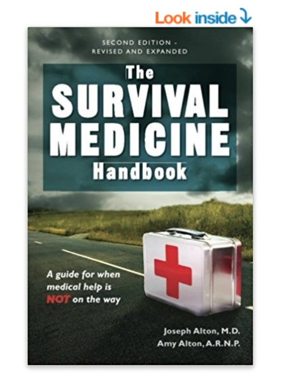 survival medicine handbook guide when help is not on the way