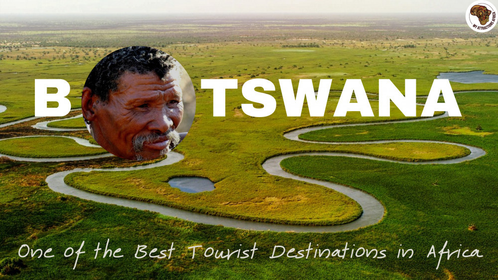 Botswana – One of the Best Tourist Destinations in Africa