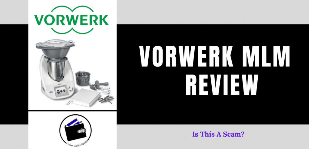 Vorwerk MLM Review – Is This A Scam?