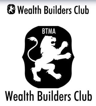 BTMA Wealth Buiders Club