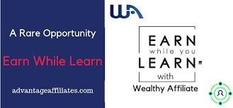 Wealthy Affiliate Earn While You Learn