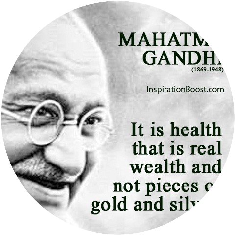 Mathatma Gandhi, Health Quote