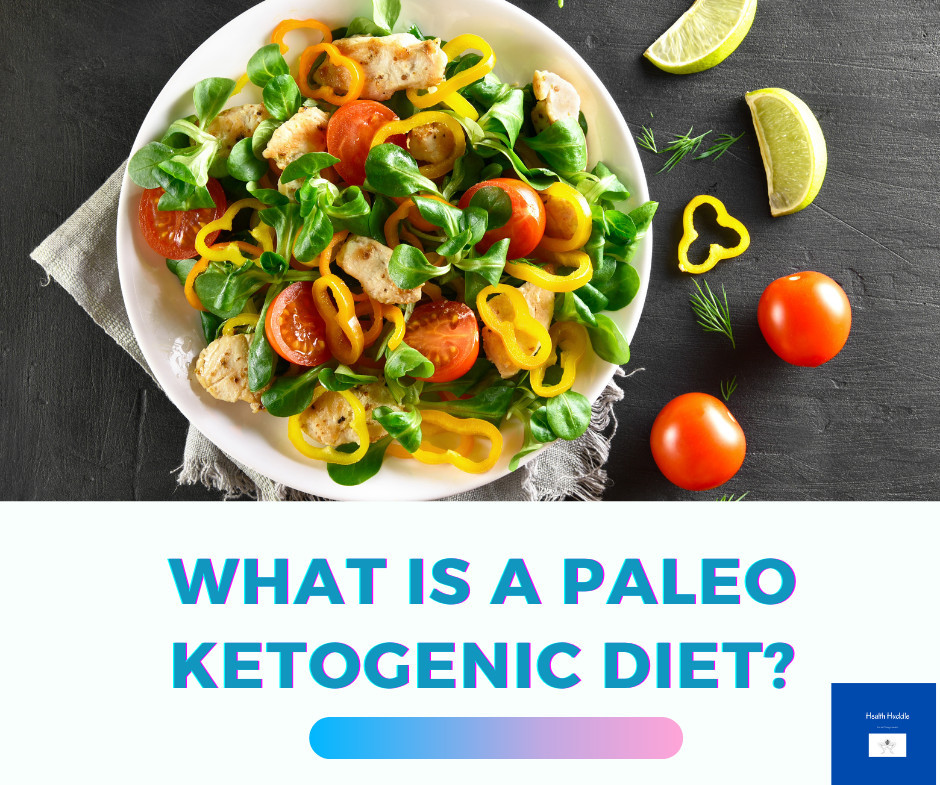 What Is A Paleo Ketogenic Diet