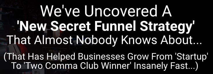 Click here for secret funnel strategy