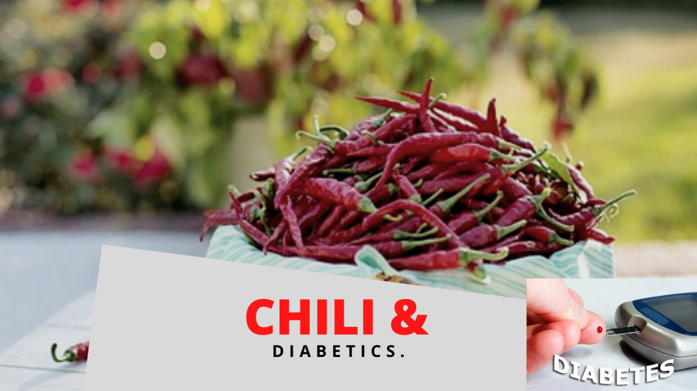IS CHILI GOOD FOR DIABETICS By Shu Golda