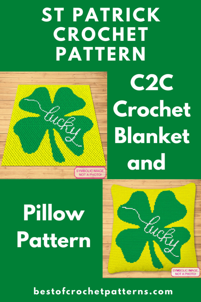 Crochet Clover Pattern - C2C Blanket and Crochet Pillow Pattern