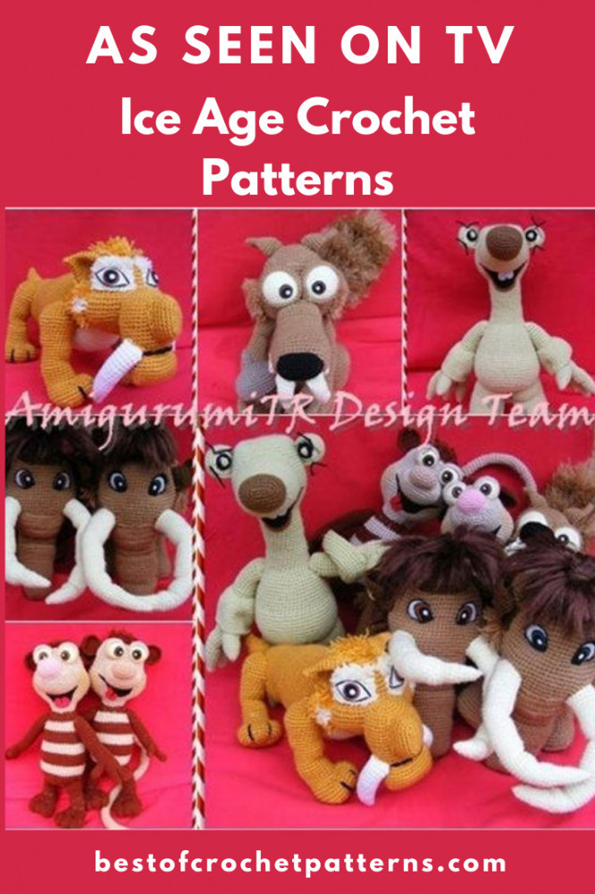 As seen on TV - Ice Age Crochet Patterns