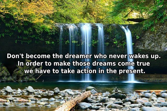 make those dreams come true