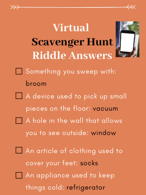 Social Distancing and Keeping Kids Connected- virtual scavenger hunt riddle answers
