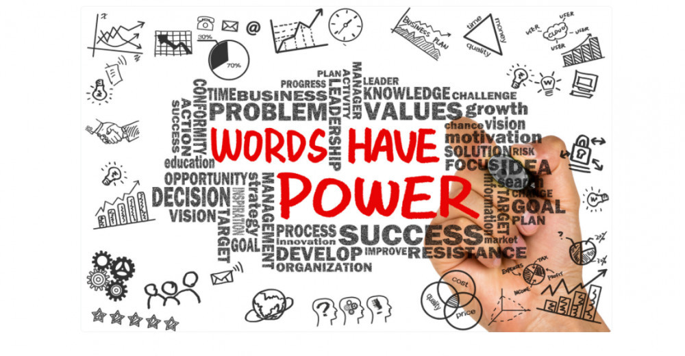 Your words are the unit of creation, use them wisely!