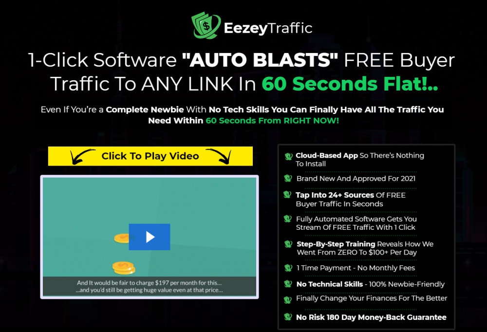 eezeytraffic review 1 click software auto blasts free buyer traffic to any link in 60 seconds flat