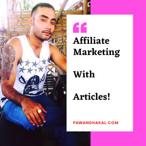 Affiliate Marketing With Articles