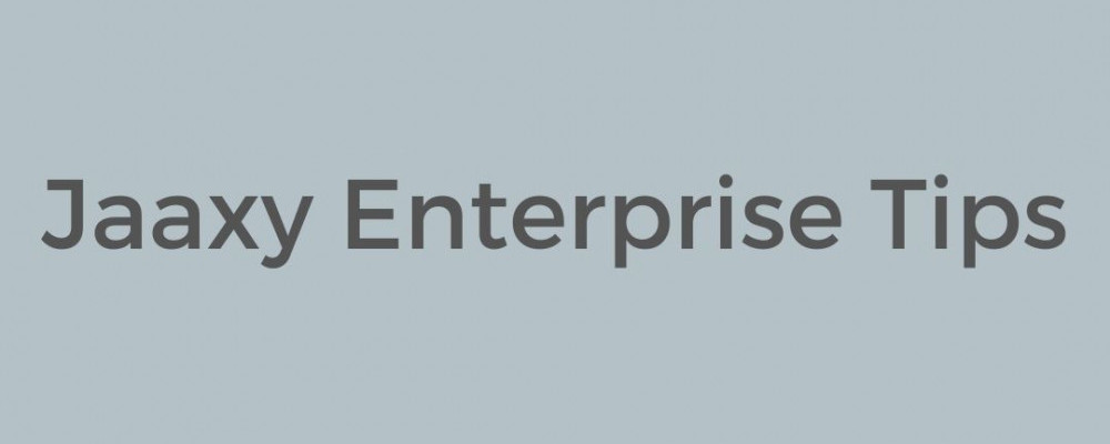 Jaaxy Enterprise Tips
