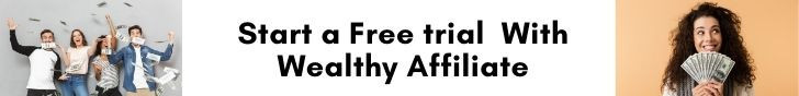 Start A free trial with Wealthy Affiliate