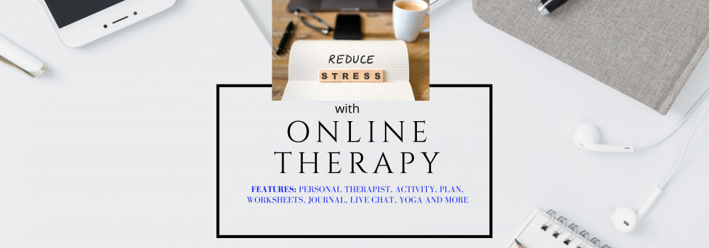 Online Therapy to reduce stress