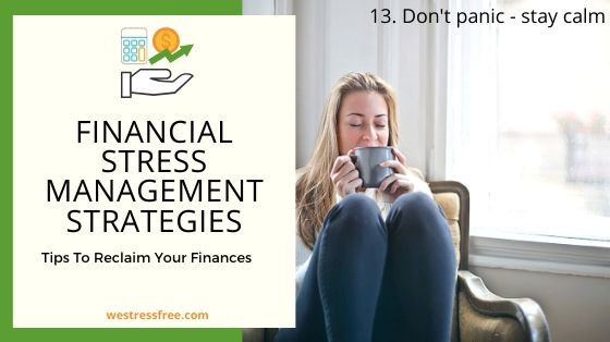 Financial Stress Management Strategy 13. Don't panic