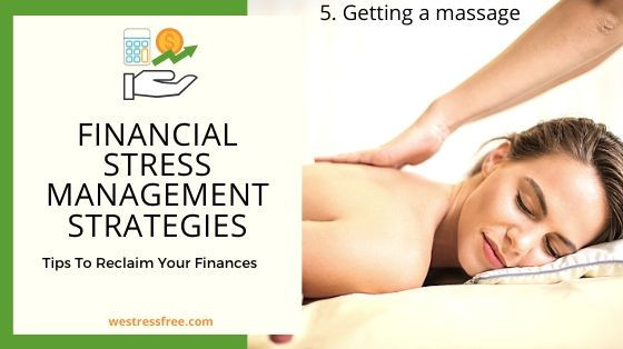 Financial Stress Management Strategy 5. Getting a Massage