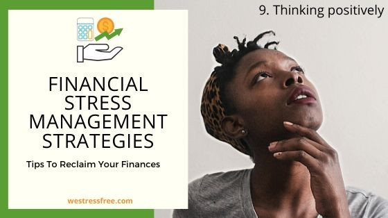 Financial Stress Management Strategy 9. Thinking positively