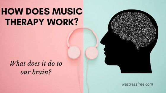 How does music therapy work? - What does it do to our brain?