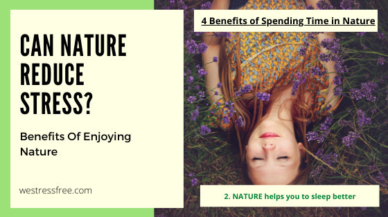 Nature helps you to sleep better