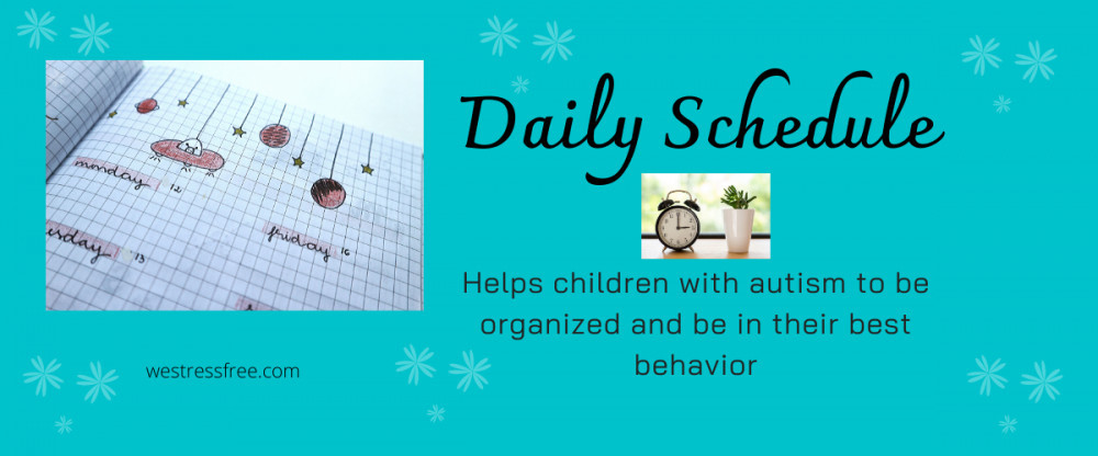 Parenting tips for children with autism - Create a detailed daily schedule
