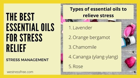 Types of essential oils to relieve stress