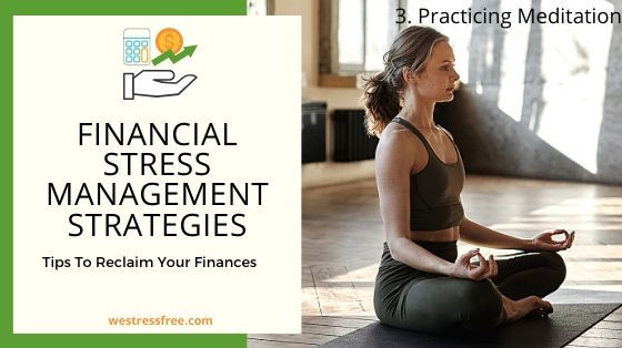 Financial Stress Management Strategy 3. Practicing Meditation