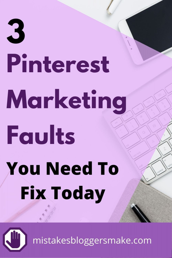3-Pinterest-Marketing-Faults-You-Need-To-Fix-Today-