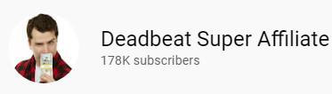 Deadbeat-super-affiliate-YouTube-Channel