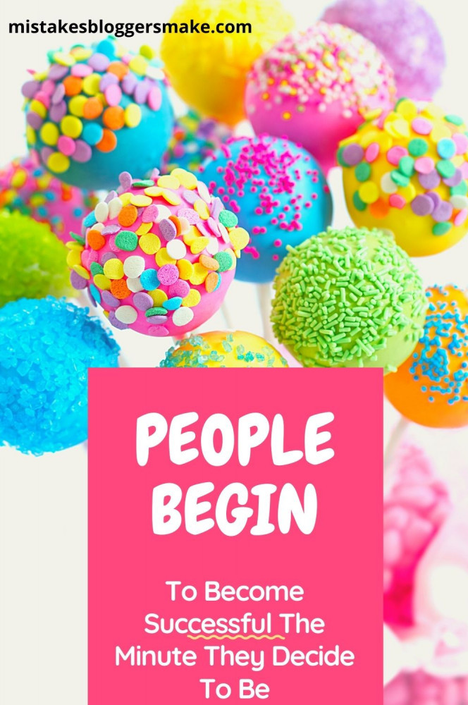 People-Begin-To-Become-Successful-The-Minute-They-Decide-To-Be